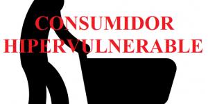 consumidor hipervulnerable
